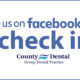Like Us at Orange County Dental and Check-In on Facebook